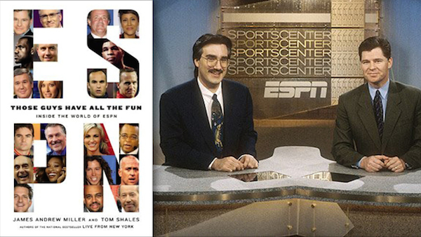 ESPN, Those Guys Have All The Fun, by James Andrew Miller